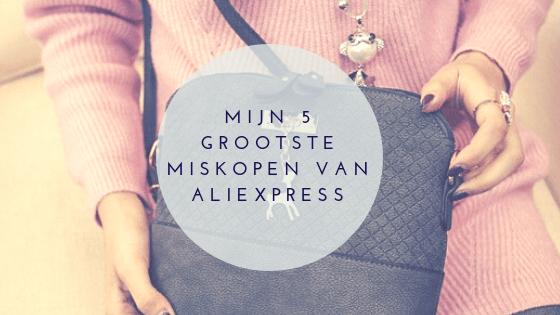 Mijn 5 grootste miskopen van AliExpress