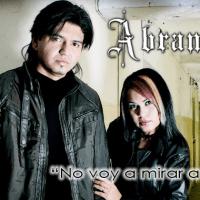 """Banda Abramor :: """"No voy a mirar a atrás"""" su nuevo tema promocional."""