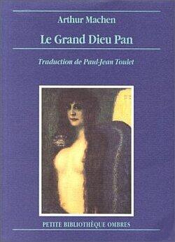 Arthur Machen - Le grand dieu Pan