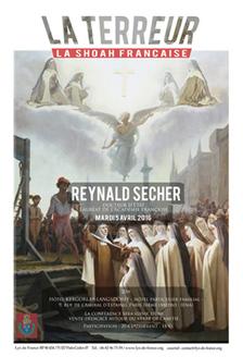 Reynald Sécher, Mardi 5 Avril : La Terreur, la Shoa française
