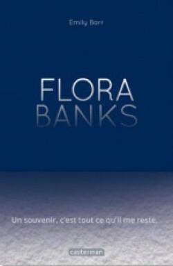 Flora Banks d'Emily BARR