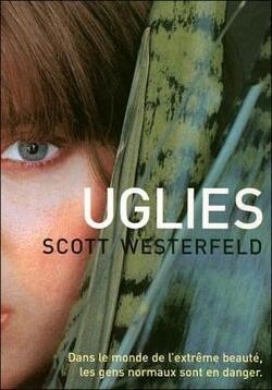 Uglies ( Scott Westerfield)