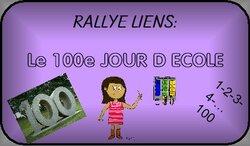 Rallye-Liens: le 100ème jour d'école