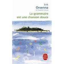 """Nouveauté à la rentrée : la grammaire à partir de """"La grammaire est une chanson douce"""""""