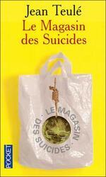 • Le magasin des suicides de Jean Teulé