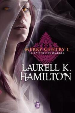 Le Baiser des ombres (Laurell K.Hamilton