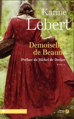 Les demoiselles de Beaune de Karine LEBERT