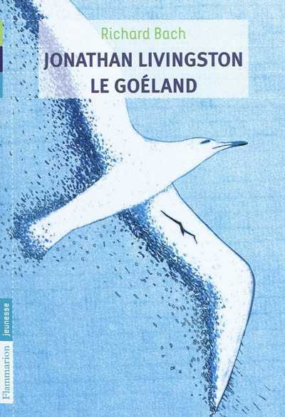 Richard Bach - Jonathan Livingstone le Goéland
