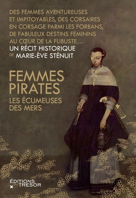 Femmes pirates - Marie-Eve Sténuit