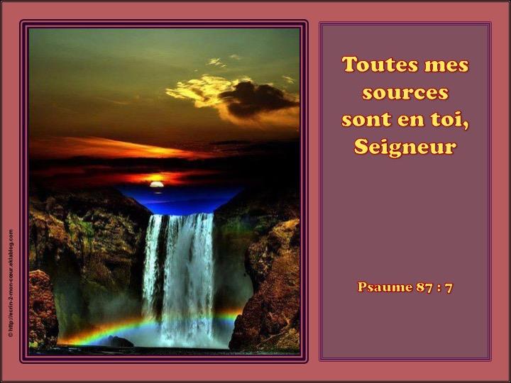 Toutes mes sources sont en toi, Seigneur - Psaume 87 : 7 - Ecrin2moncoeur