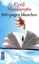• 100 pages blanches de Cyril Massarotto