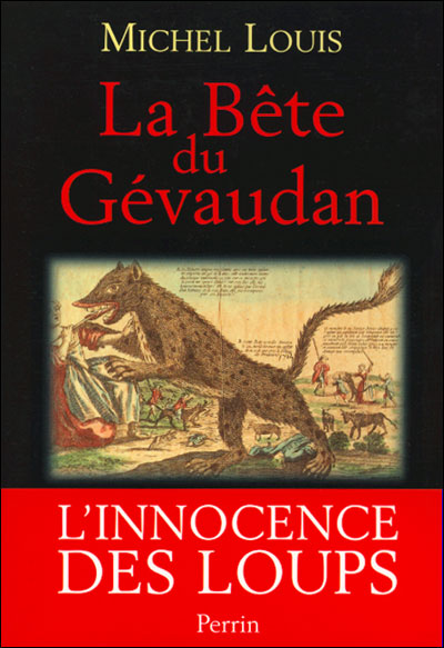 Michel Louis - La Bête du Gévaudant