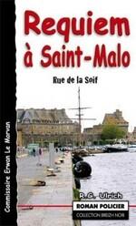 Requiem à Saint-Malo (Rue de la soif) - R. G. Ulrich