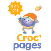 Croc'pages - 8 à 9 ans