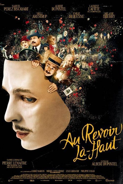 Au Revoir La Haut En Streaming : revoir, streaming, #Free, #Streaming, #Movie, [LEAKED!], Revoir, Là-haut, (2017), Nahuel, Pérez, Biscayart, Albert, Dupontel, Laurent, Lafitte, Website, Download, Movie, RachaelLeeigh