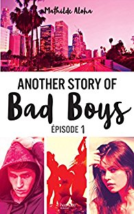 Another Story Of Bad Boy Tome 2 Pdf : another, story, Another, Story, Mathilde, Aloha, Littéraire, C'est, Vivre, PlusieursVies