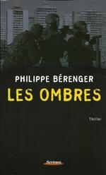 • Les ombres de Philippe Bérenger