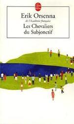 """""""Les chevaliers du subjonctif"""""""