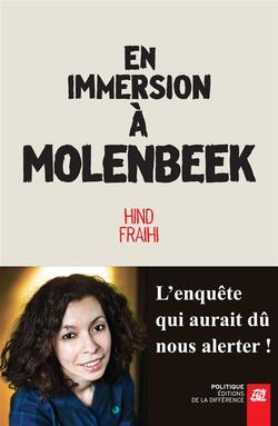 En immersion à Molembeek - Hind Fraihi