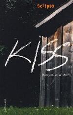 • Kiss de Jacqueline Wilson