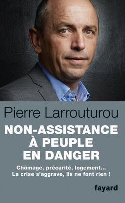 Non-assistance à peuple en danger - Pierre Larrouturou