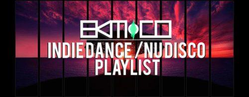 Indie Dance / Nu Disco Playlist Week 41