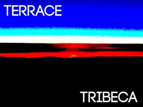 Terrace - TriBeCa [Deep House / Indie Dance]