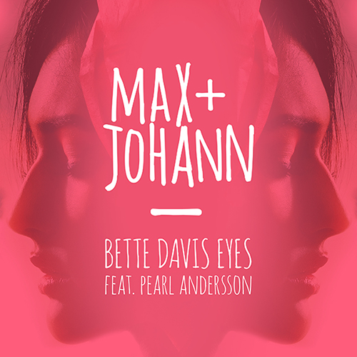Max + Johann - Bette Davis Eyes [Electronic]