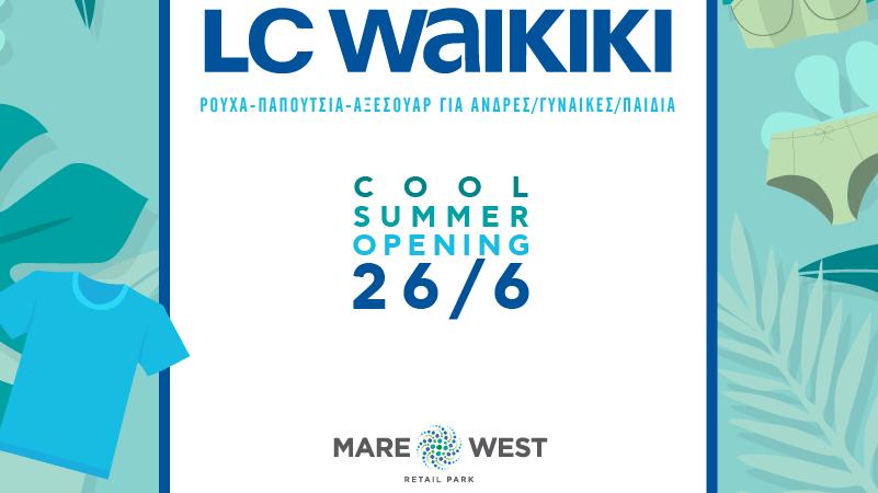 Η LC Waikiki Greece έρχεται στο MARE WEST