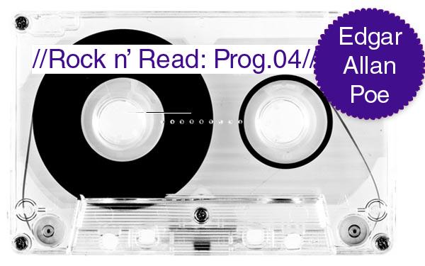 Rock n' Read: Edgar Allan Poe [Programa 4 con @albertochimal y @raxxie_]