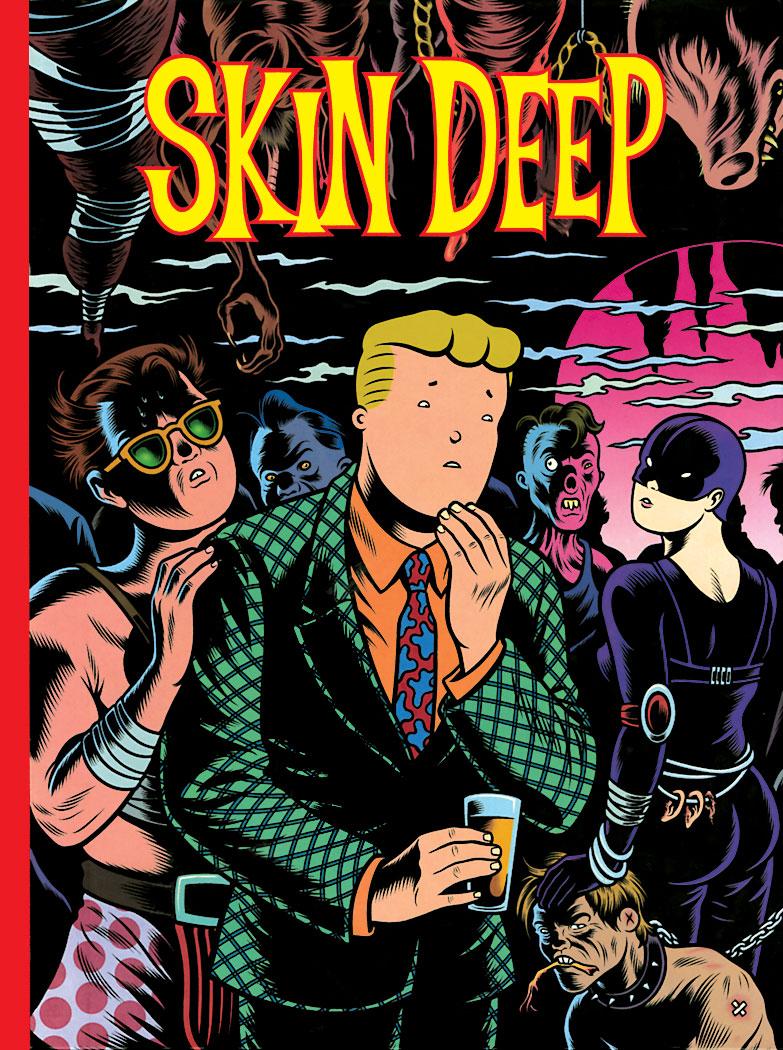 Skin Deep – Charles Burns