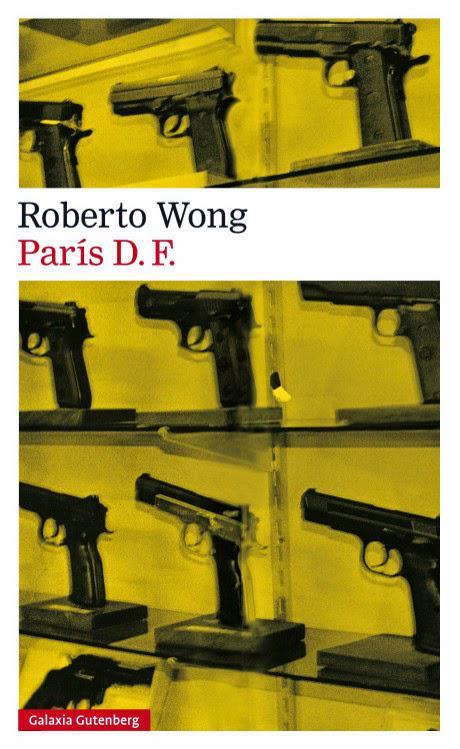 Reseñas de «París D.F.» – Roberto Wong