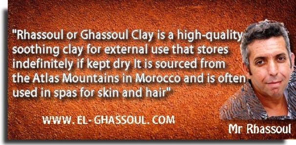 """""""Rhassoul or Ghassoul Clay is a high-quality soothing clay for external use that stores indefinitely if kept dry, It is sourced from the Atlas Mountains in Morocco and is often used in spas for skin and hair."""" – Mr Rhassoul."""