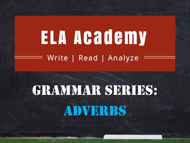 Grammar Series: Adverbs