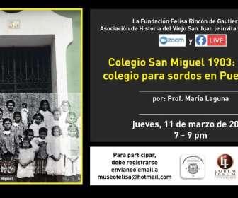 Colegio San Miguel 1903: primer colegio para sordos en Puerto Rico
