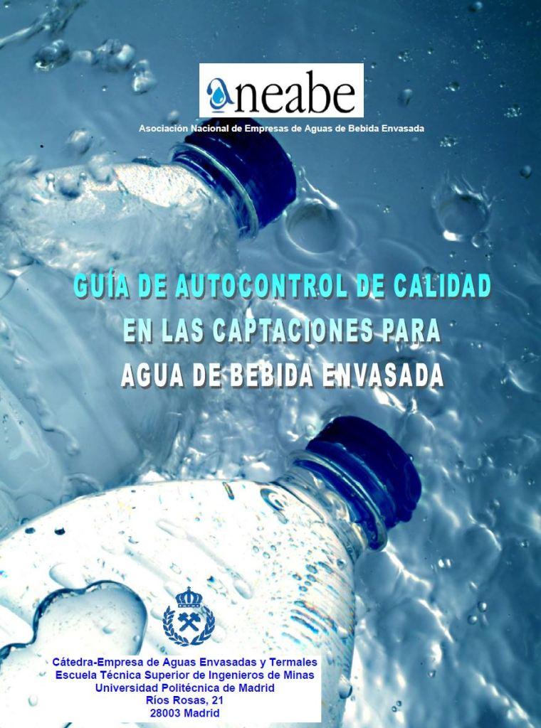Guía de autocontrol de calidaden las captaciones para agua mineraly sus perímetros de protección