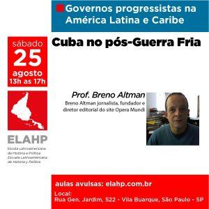 Read more about the article Cuba no pós-guerra fria, Prof. Breno Altman