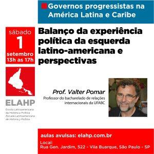 Read more about the article AULA ABERTA: Balanço da experiência política da esquerda latino-americana e perspectivas, com Prof. Valter Pomar