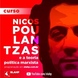 Curso Nicos Poulantzas e a teoria política marxista