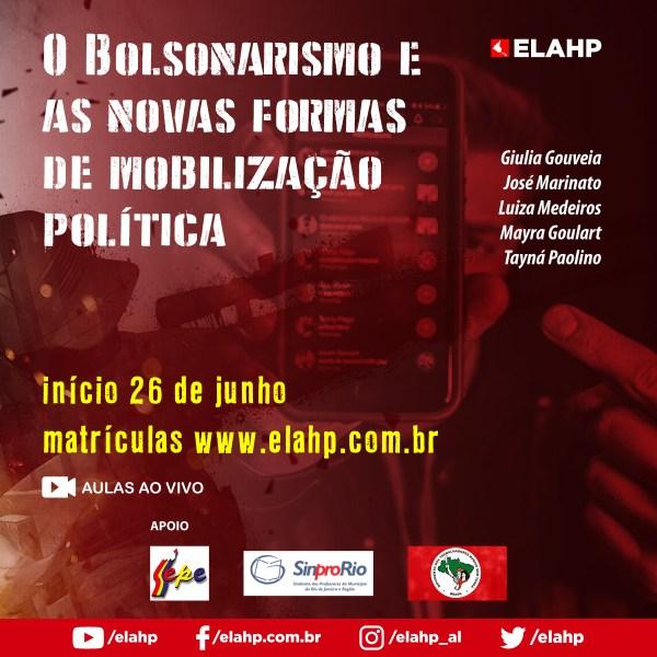 O Bolsonarismo e as novas formas de mobilização política