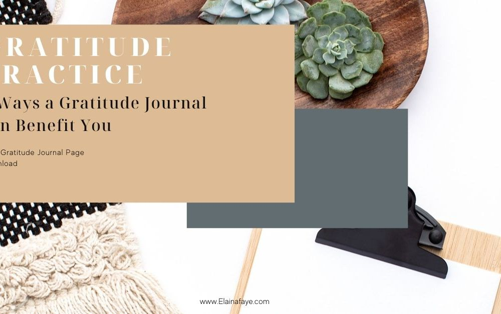 5 Benefits of daily gratitude practice. Free gratitude journal page download inside.