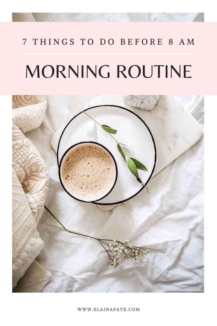 Morning routine to set your day up for success. 7 things to do before 8 AM that improve your mindset and create healthy habits...