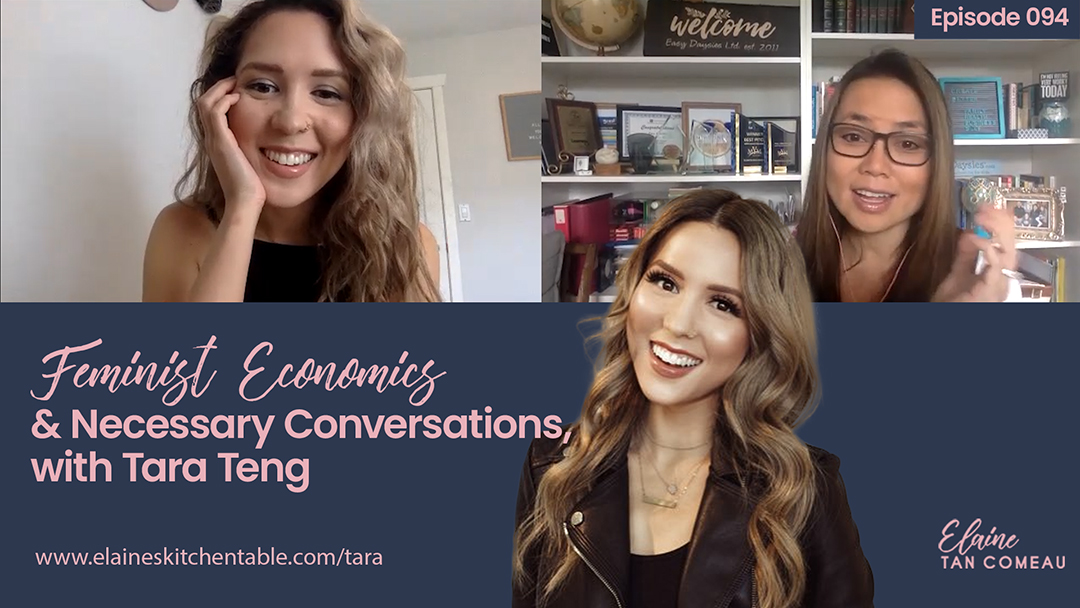 Episode 094 – Feminist Economics and Necessary Conversations with Tara Teng
