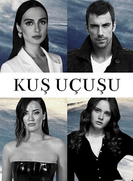 Kuş Uçuşu: un nou serial turcesc pentru Netflix 1