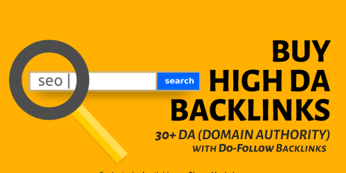 Buy High DA Backlinks | 30+ DA (Domain Authority) | Do-Follow Backlinks