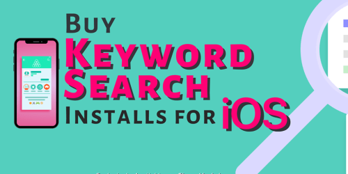 Buy Keyword Search Installs for iOS to Boost your Keyword Ranking