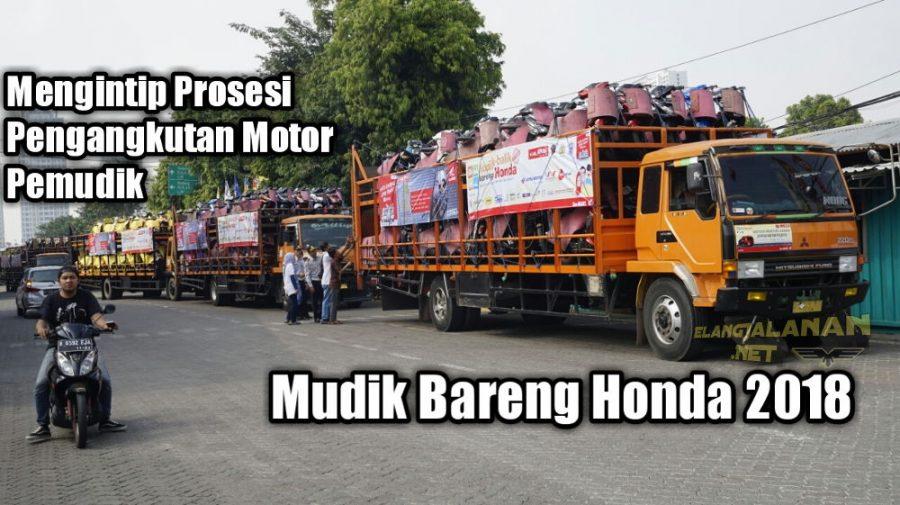 13 Tahun Melayani, Proses Pengangkutan Motor Mudik Bareng Honda Semakin Cepat