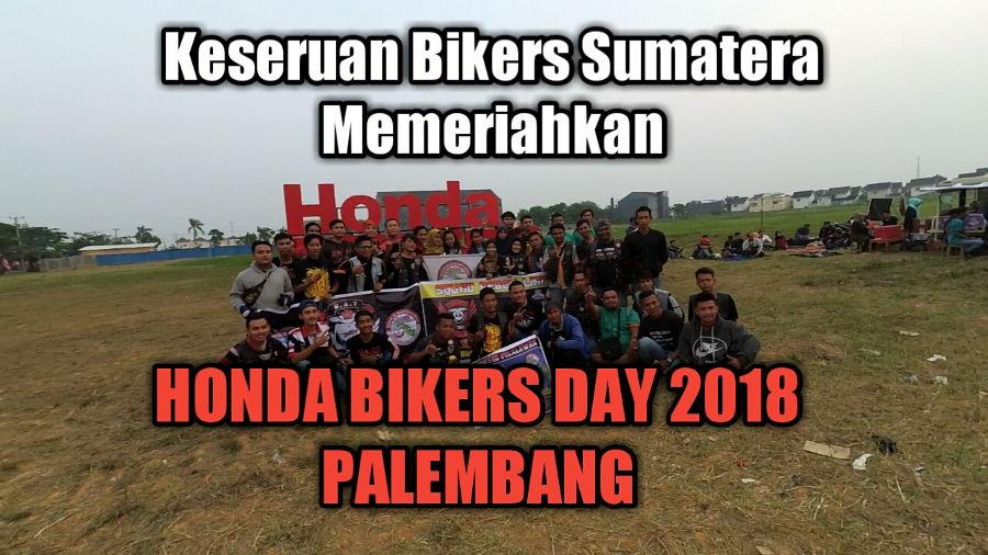 [Galeri Foto] Keseruan Bikers Sumatera Sukseskan HBD Regional Palembang, Rame euy