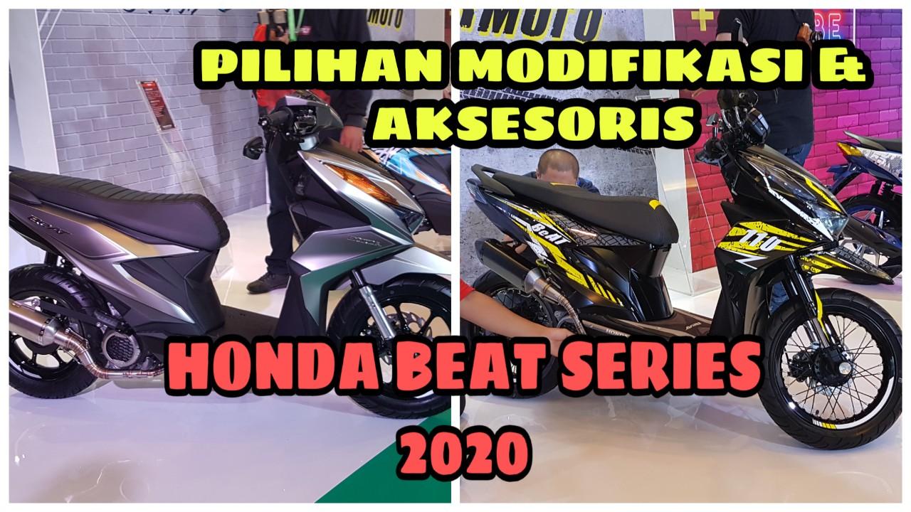Vlog Pilihan Modifikasi Dan Aksesoris All New Honda Beat Series