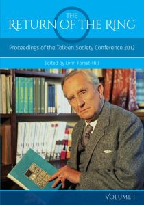 Portada del primer volumen de The Return of the Ring: Proceedings of the Tolkien Society Conference 2012